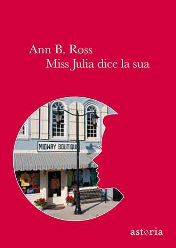 Ann B. Ross  Miss Julia dice la sua