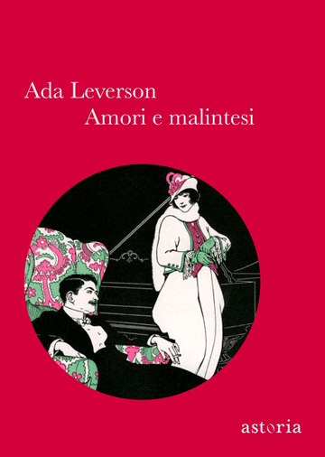 Ada Leverson Amori e malintesi