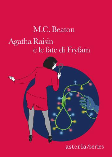 M.C. Beaton  Agatha Raisin e le fate di Fryfam