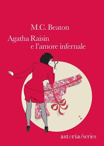 M.C. Beaton  Agatha Raisin e l'amore infernale