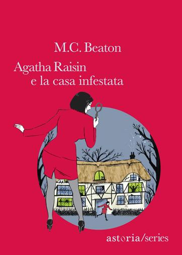 M.C. Beaton  Agatha Raisin e la casa infestata