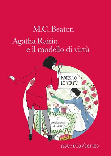 M.C. Beaton  Agatha Raisin e il modello di virtù