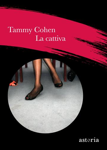 Tammy Cohen La cattiva