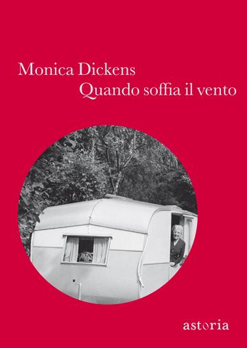 Monica Dickens Quando soffia il vento