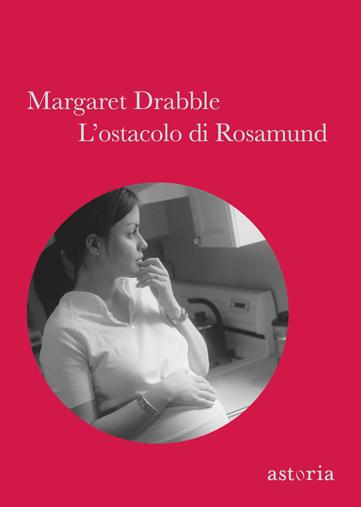 Margaret Drabble l'ostacolo di Rosamund