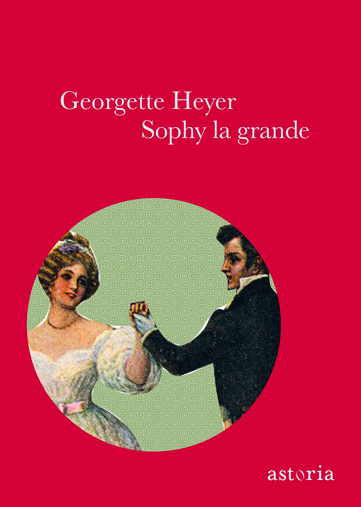Georgette Heyer Sophy la grande