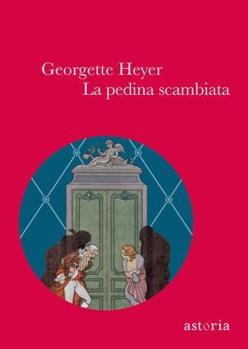 Georgette Heyer La pedina scambiata