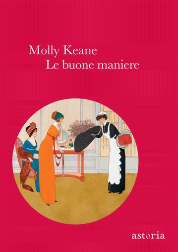 Molly Keane Le buone maniere