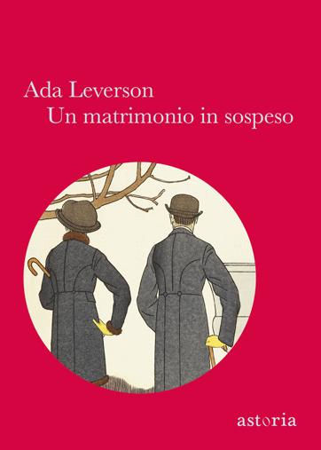 Ada Leverson Un matrimonio in sospeso