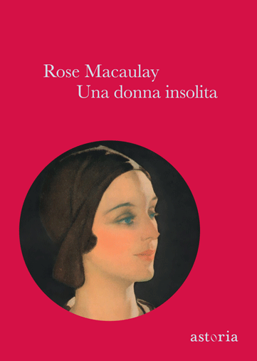 Rose Macaulay Una donna insolita
