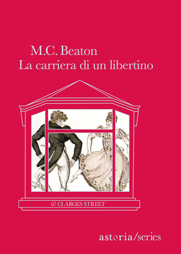 M.C. Beaton  La carriera di un libertino