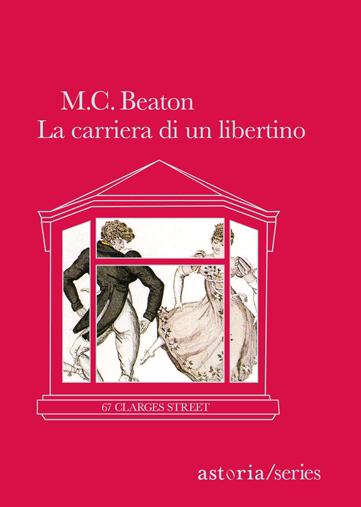 M.C. Beaton  La carriera di un libertino
