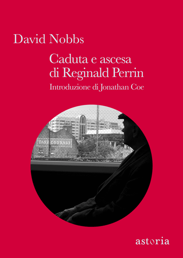 David Nobbs Caduta e ascesa di Reginald Perrin