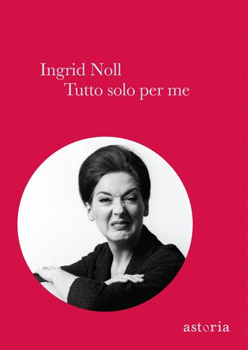Ingrid Noll Finché brama non ci separi