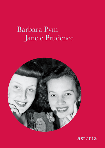 Barbara Pym  Jane e Prudence