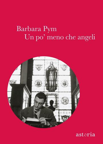 Barbara Pym Un po' meno che angeli
