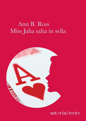 Ann B. Ross Miss Julia salta in sella