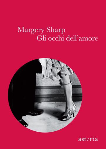 Margery Sharp Gli occhi dell'amore