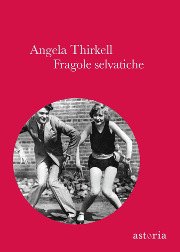 Angela Thirkell Fragole selvatiche