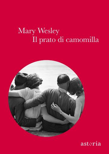 Mary Wesley Il prato di camomilla
