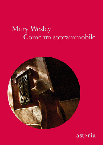 Mary Wesley Come un soprammobile