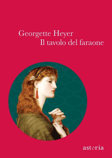 Georgette Heyer Il tavolo del faraone
