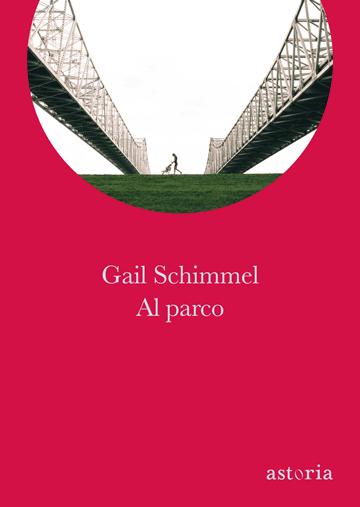 Gail Schimmel Al parco