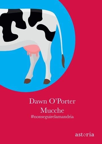 Dawn O Porter Mucche