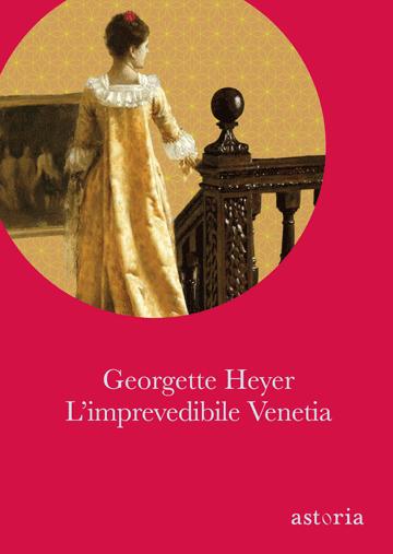 Georgette Heyer L'imprevedibile Venetia