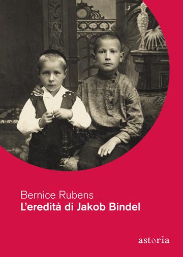 Bernice Rubens L'eredità di Jakob Bindel