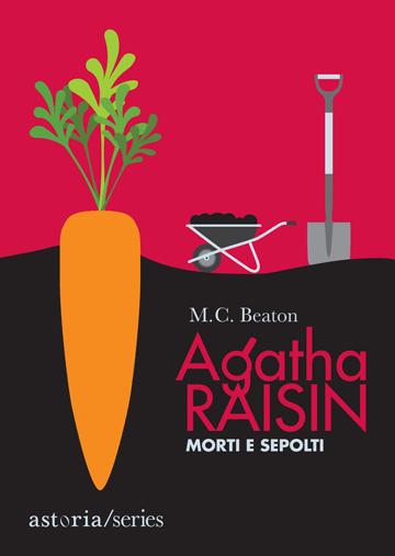 M.C. Beaton Agatha Raisin Morti e sepolti