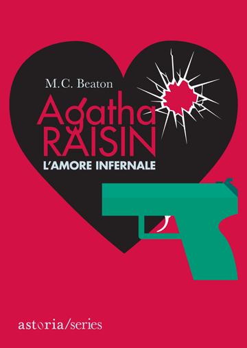 M.C. Beaton  Agatha Raisin L'amore infernale