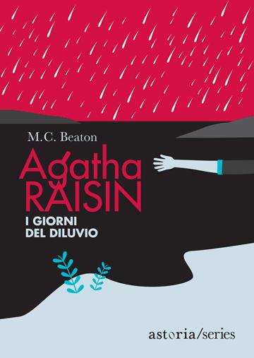 M.C. Beaton  Agatha Raisin e i giorni del diluvio