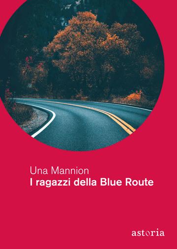 Una Mannion I ragazzi della Blue Route