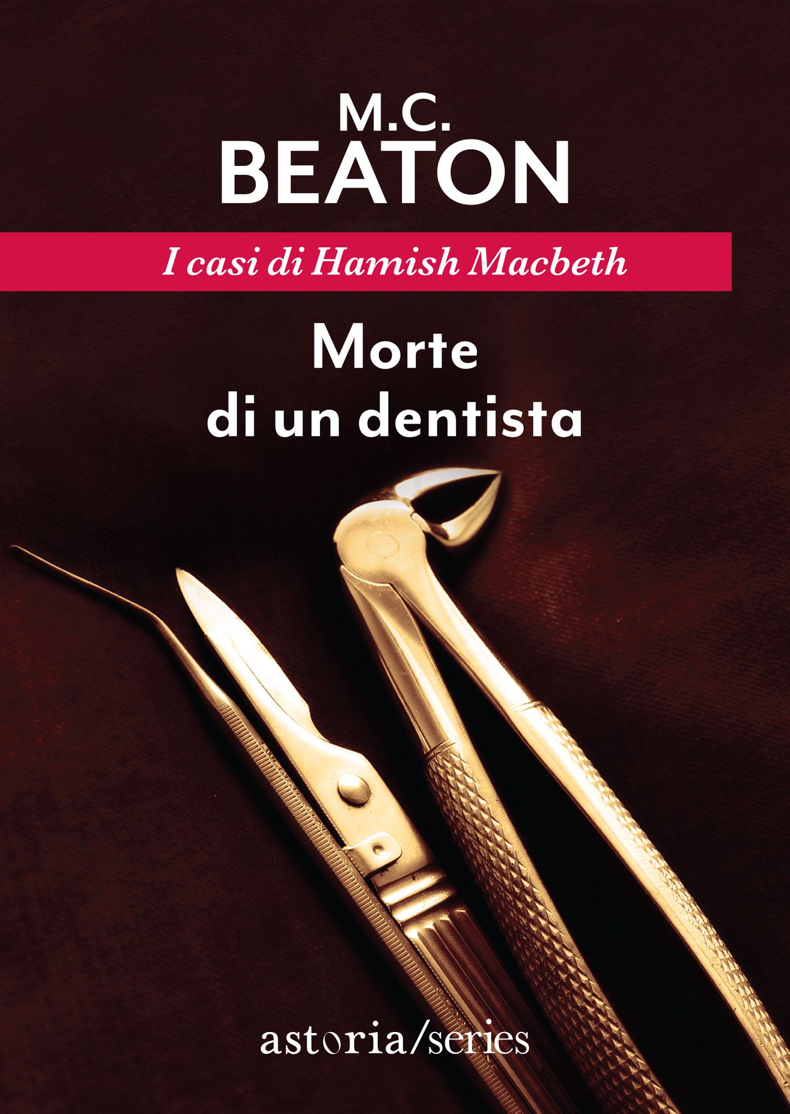 M.C. Beaton  Morte di un dentista